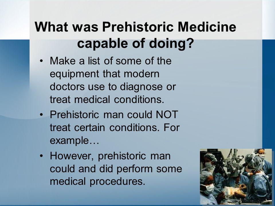 Prehistoric Procedure Setting of Bones, Fractures and Dislocations