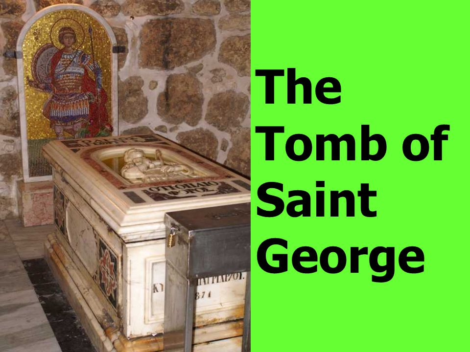 The Tomb of Saint George