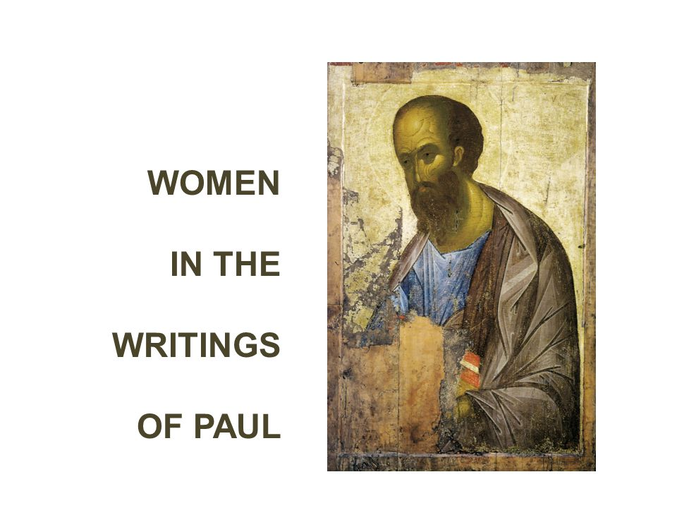 WOMEN IN THE WRITINGS OF PAUL