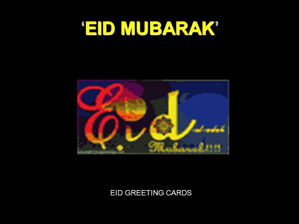 'EID MUBARAK' EID GREETING CARDS