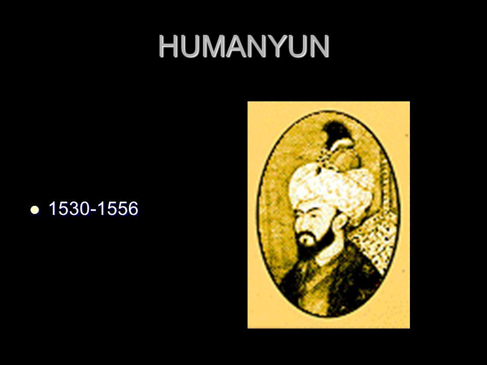 HUMANYUN 1530-1556 1530-1556