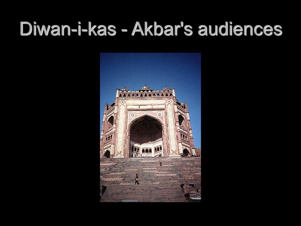 Diwan-i-kas - Akbar s audiences