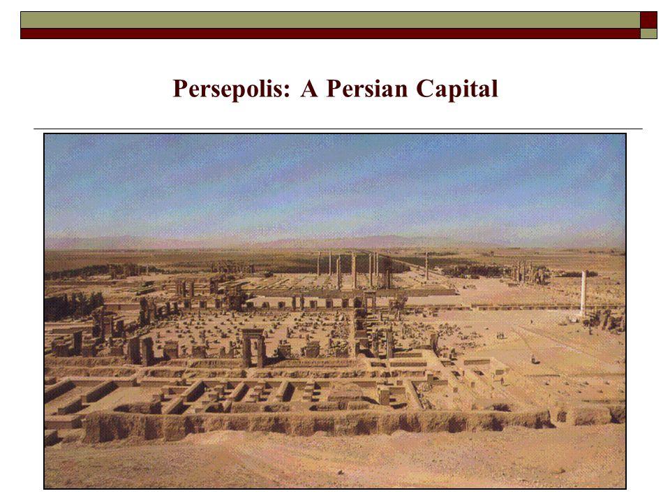 Persepolis: A Persian Capital