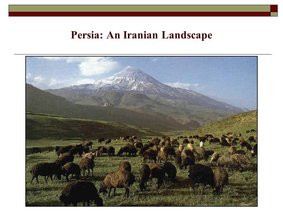 Persia: An Iranian Landscape