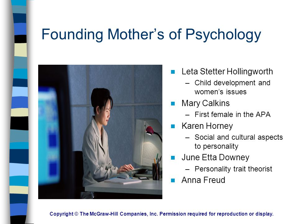 Copyright © The McGraw-Hill Companies, Inc. Permission required for reproduction or display. Psychology's Roots Structuralism –Focused on the basic bu
