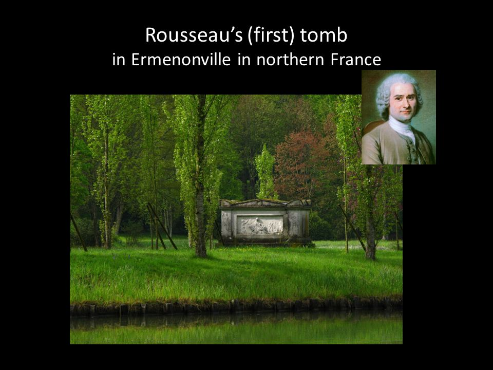 Rousseau's (first) tomb in Ermenonville in northern France