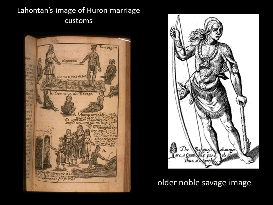 Lahontan's image of Huron marriage customs older noble savage image