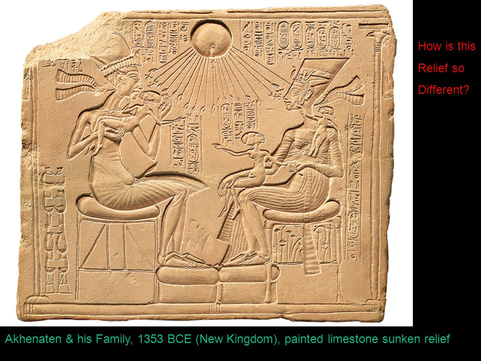 Akhenaten & his Family, 1353 BCE (New Kingdom), painted limestone sunken relief How is this Relief so Different