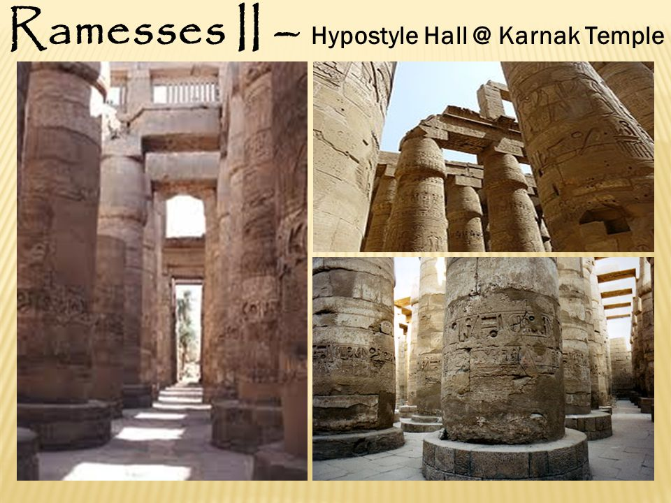 Great Builder Great Builder City of Pi-Ramesses (Nile Delta) City of Pi-Ramesses (Nile Delta) Ramesseum Great Hypostyle Hall at Karnak Temple Great Hy