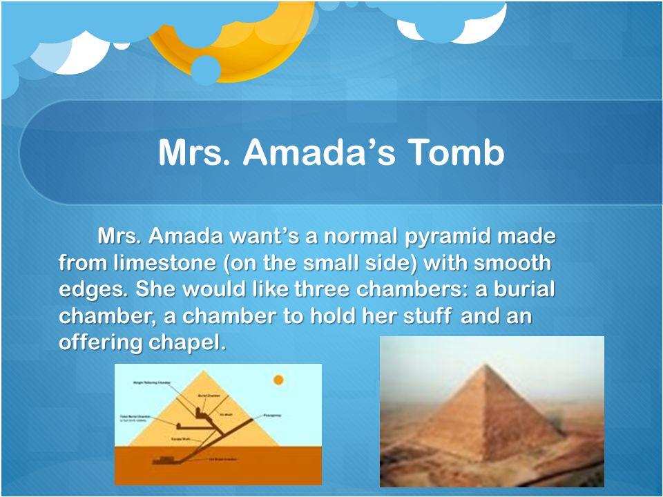 Mrs. Amada's Tomb Mrs.
