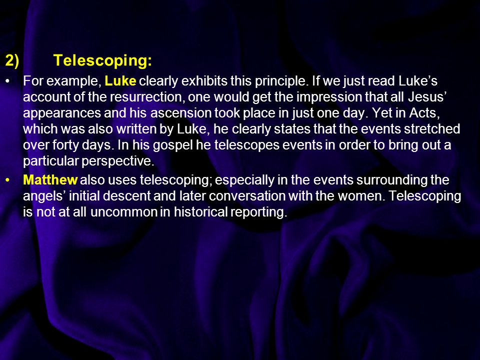 2)Telescoping: For example, Luke clearly exhibits this principle.