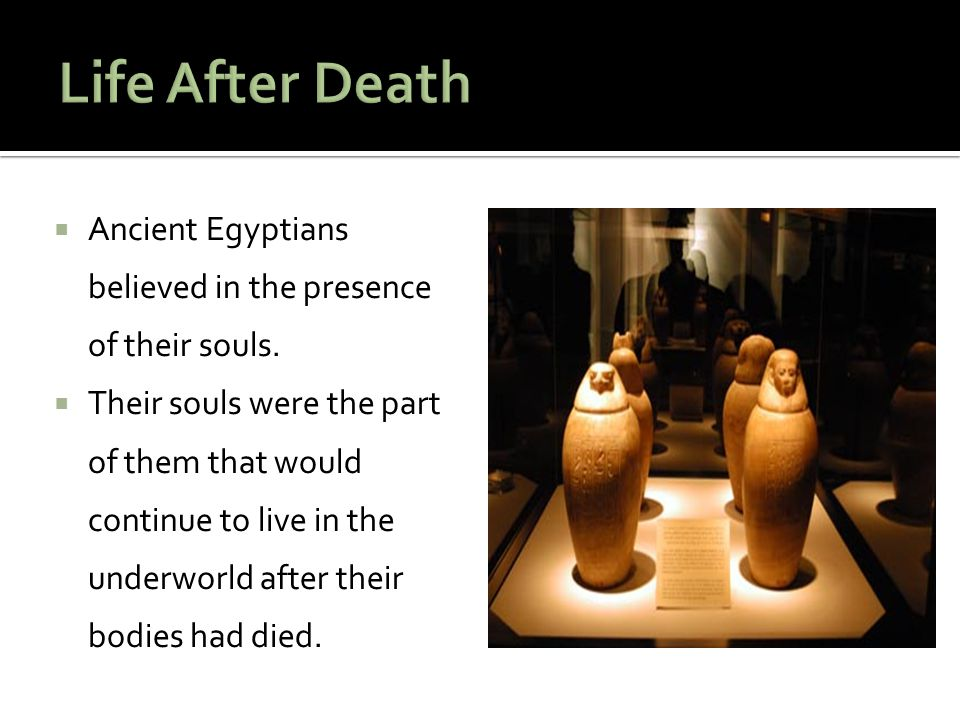  Most Egyptians wanted to be buried near their relatives and friends.