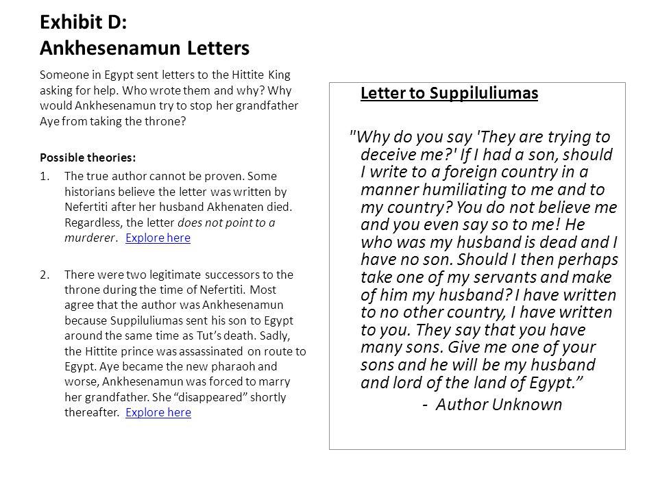 Exhibit D: Ankhesenamun Letters Letter to Suppiluliumas