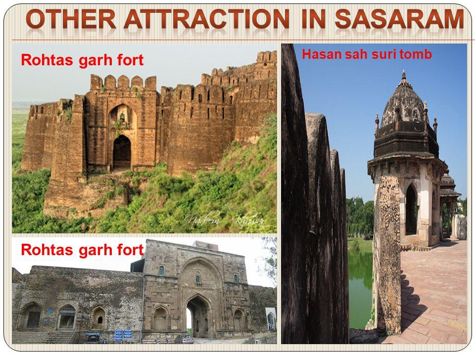 Rohtas garh fort Hasan sah suri tomb