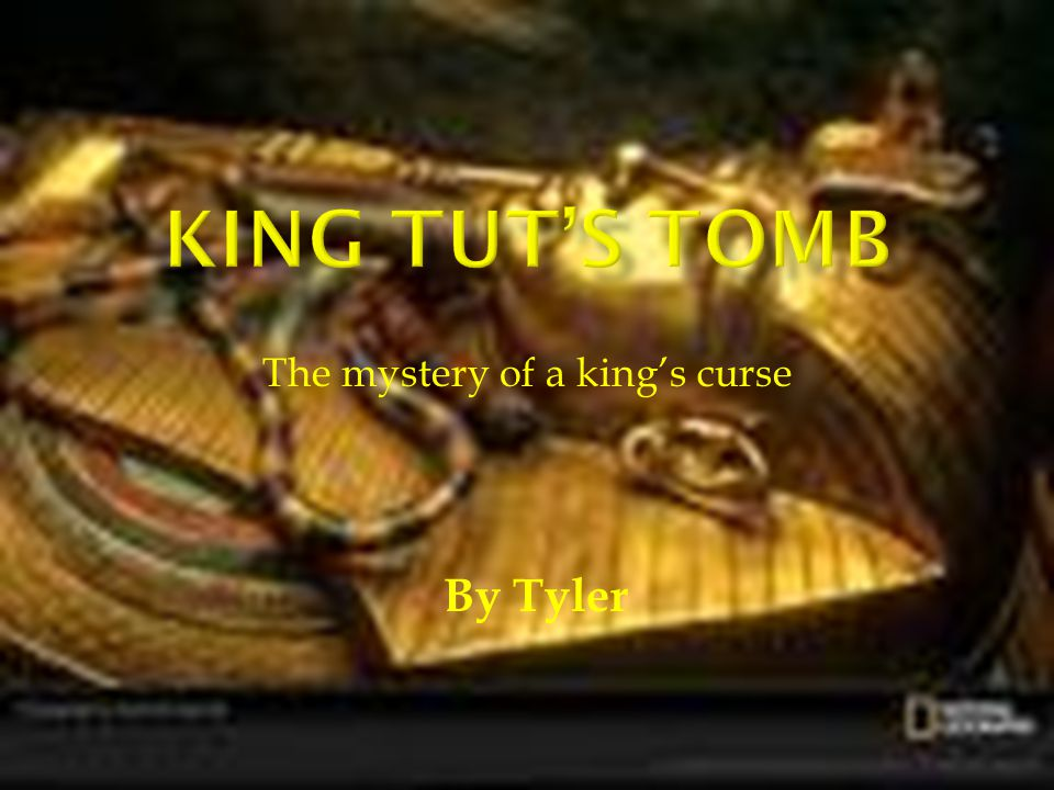 The mystery of a king's curse By Tyler