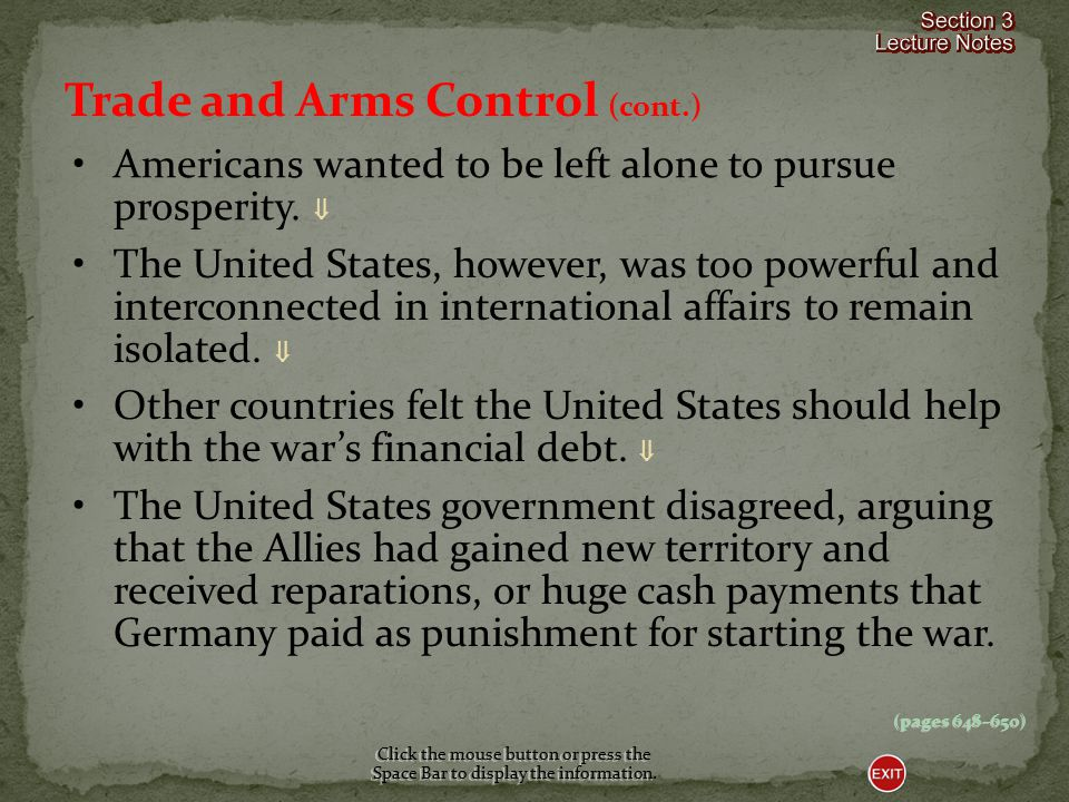 Trade and Arms Control By the 1920s, the United States was the dominant economic power in the world.