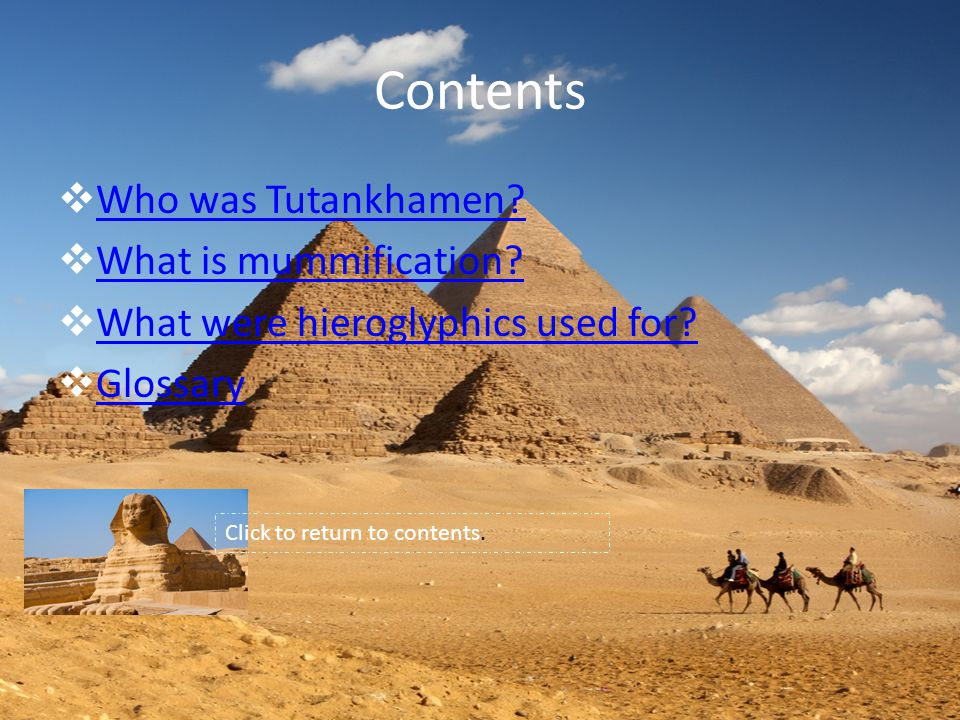Contents  Who was Tutankhamen. Who was Tutankhamen.