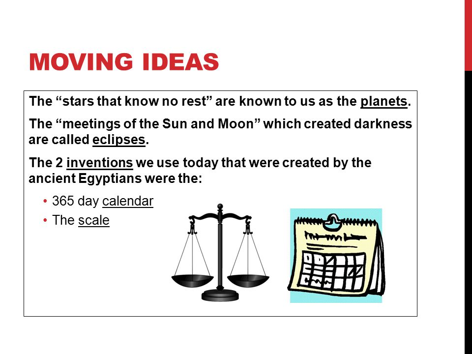 "MOVING IDEAS The ""stars that know no rest"" are known to us as the planets. The ""meetings of the Sun and Moon"" which created darkness are called eclips"