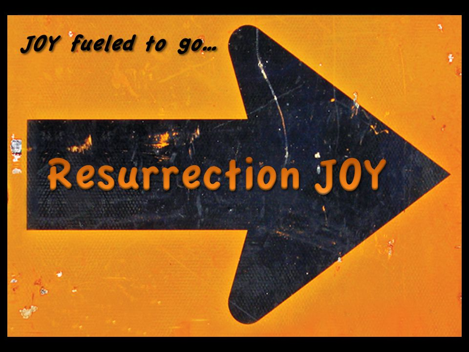 JOY fueled to go…