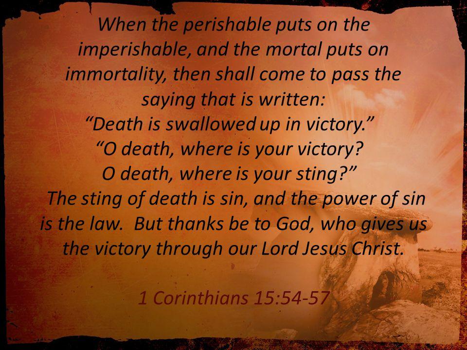 T HE S PIRIT IN THE R ESURRECTION : J ESUS A LIVE I N Y OU R OMANS 8:11