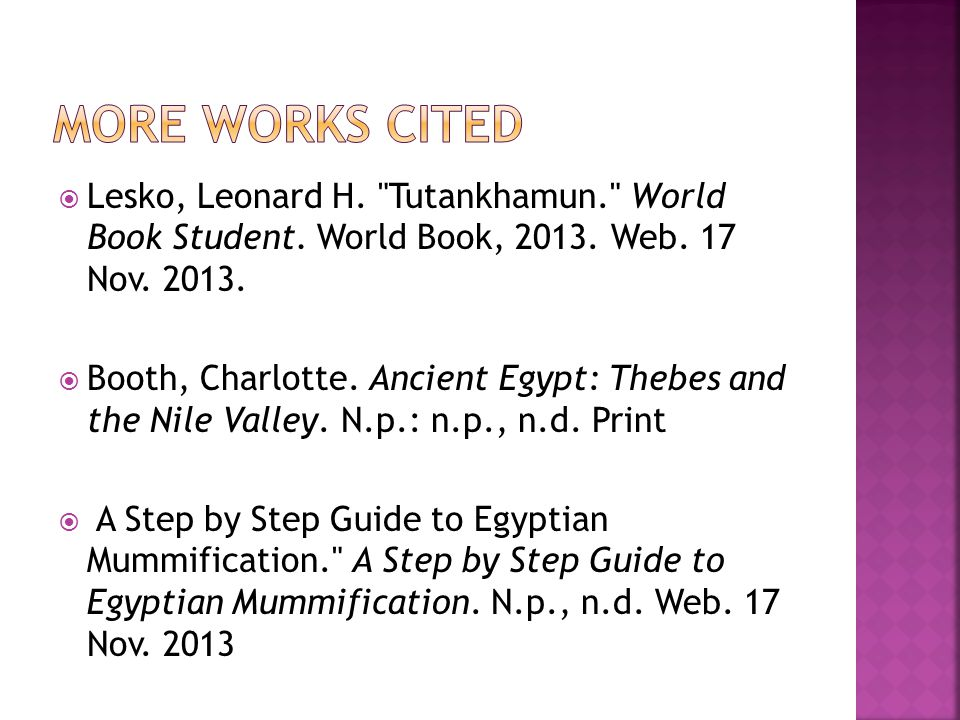  Lesko, Leonard H. Tutankhamun. World Book Student.