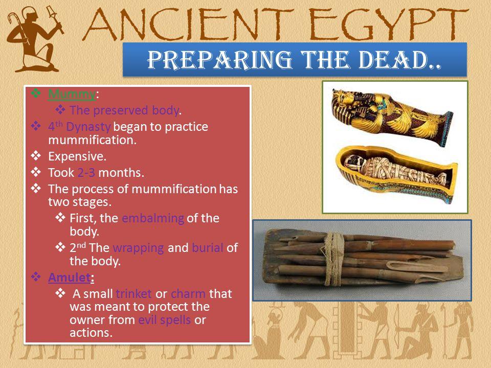 Preparing the Dead..