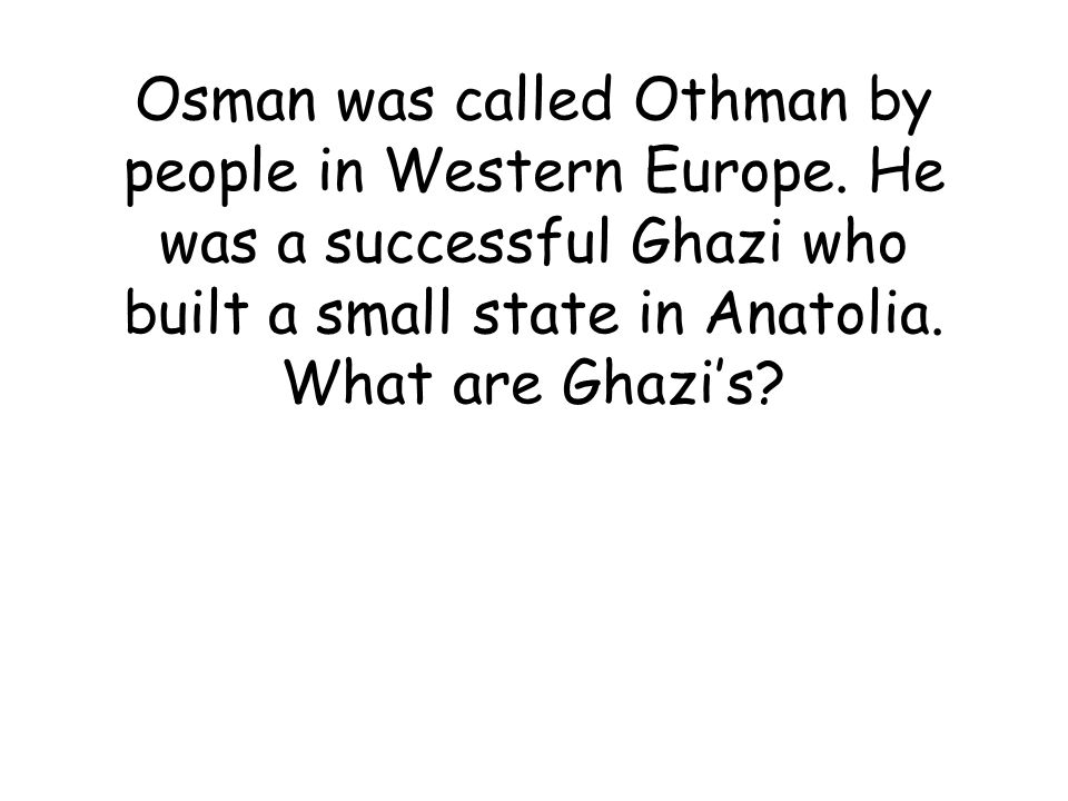 The Ottomans traded these items