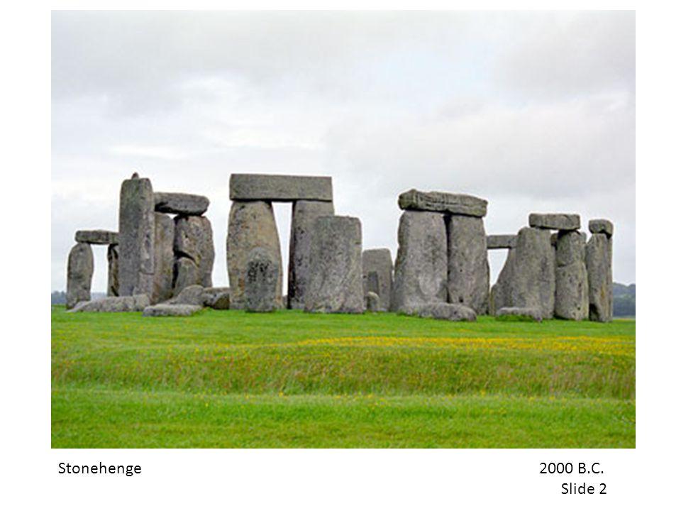 Stonehenge 2000 B.C. Slide 2