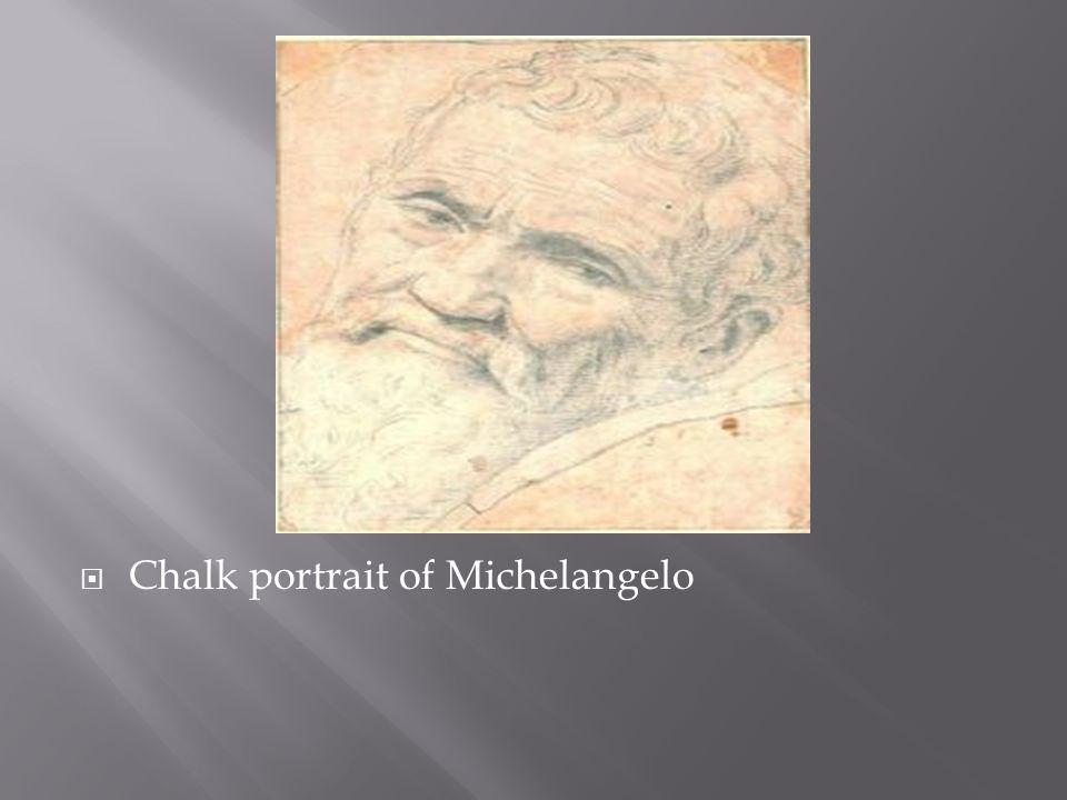  Chalk portrait of Michelangelo