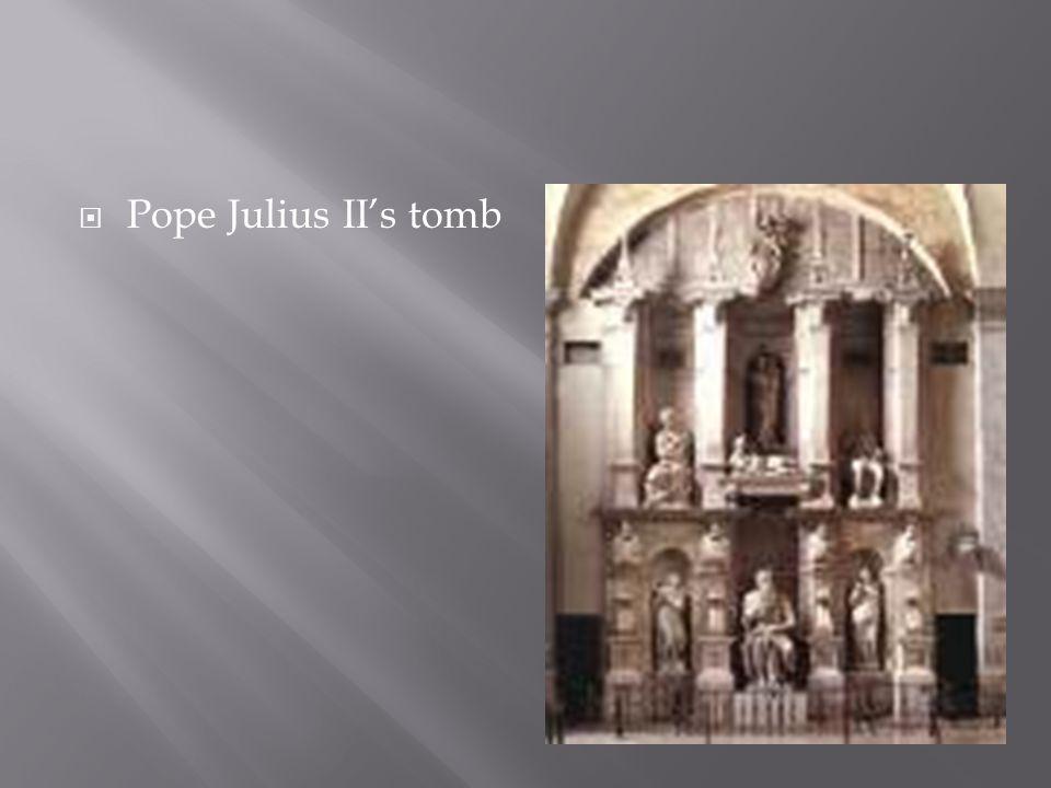  Pope Julius II's tomb