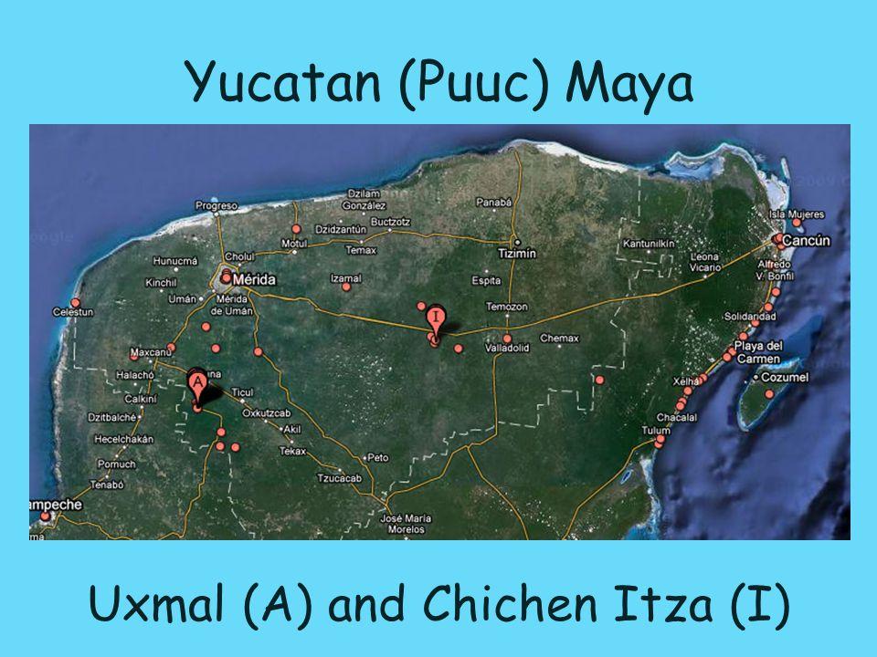 Yucatan (Puuc) Maya Uxmal (A) and Chichen Itza (I)