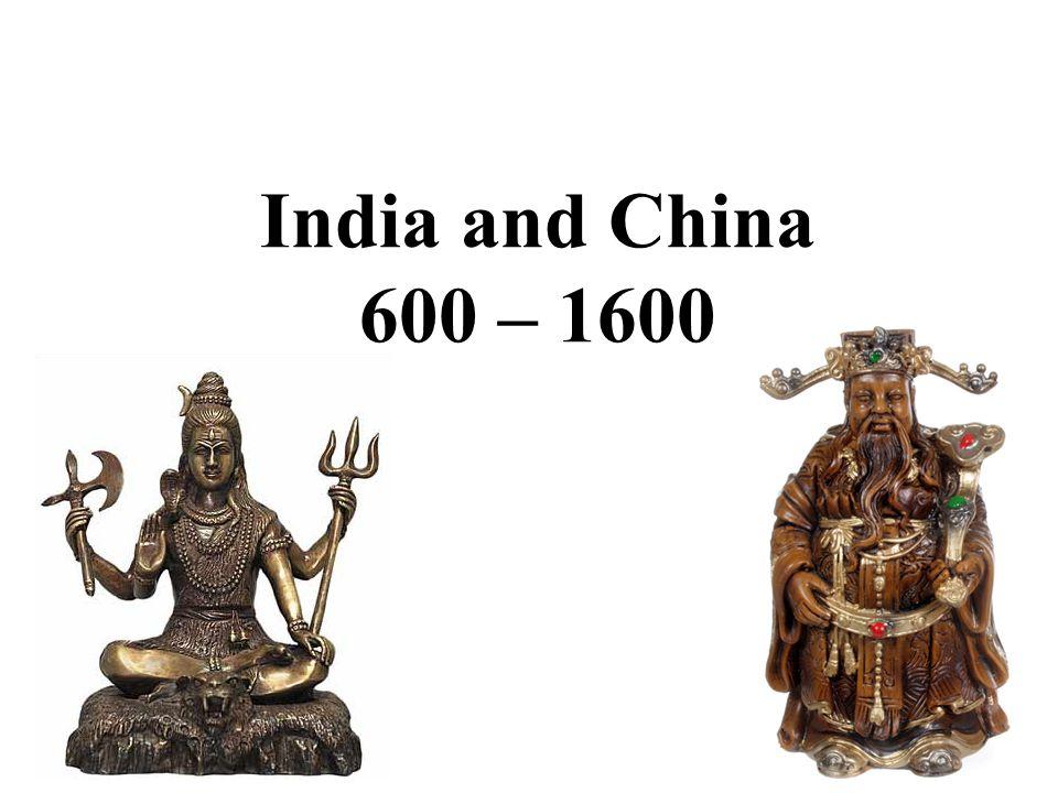 India and China 600 – 1600