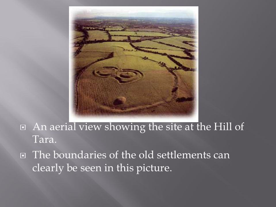  An aerial view showing the site at the Hill of Tara.