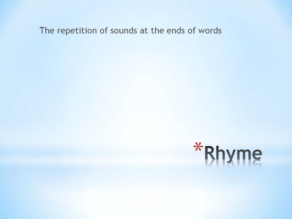 The repetition of sounds at the ends of words