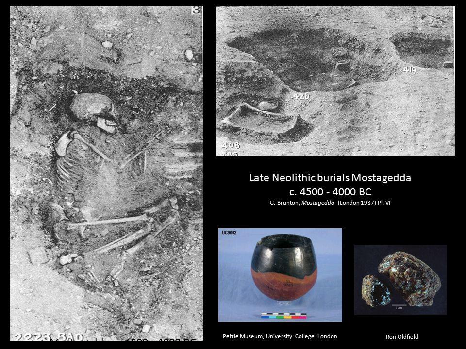 Mostagedda, c. 4500 - 4000 BC Late Neolithic burials Mostagedda c.