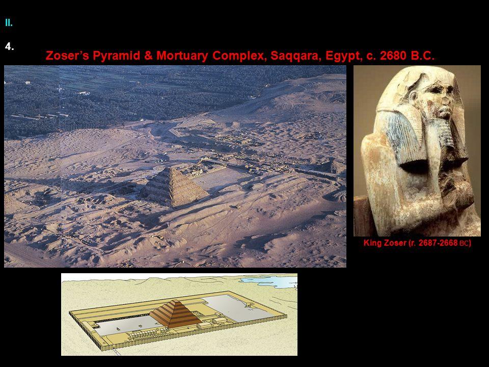 II.Zoser's Pyramid & Mortuary Complex, Saqqara, Egypt, c.
