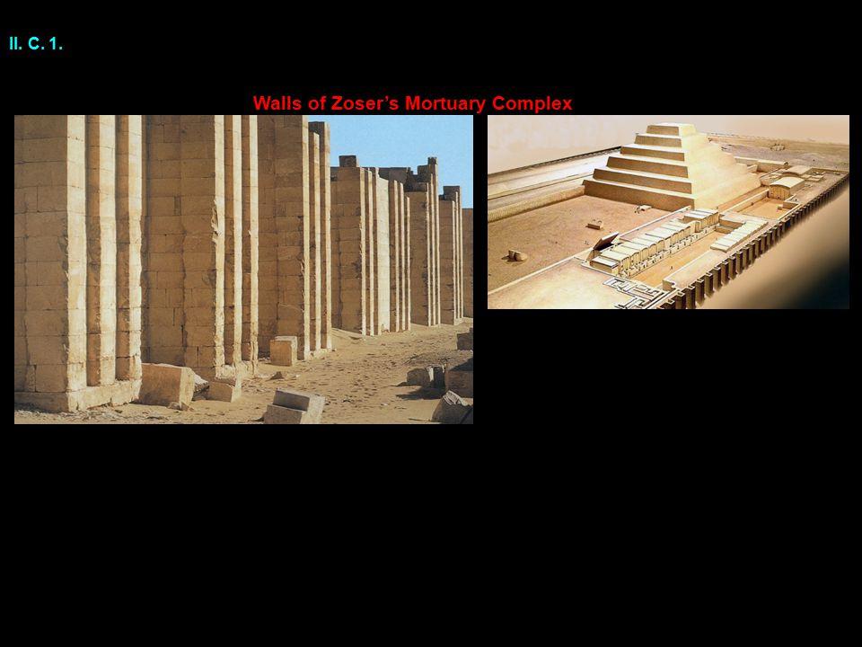II. C. 1. Walls of Zoser's Mortuary Complex