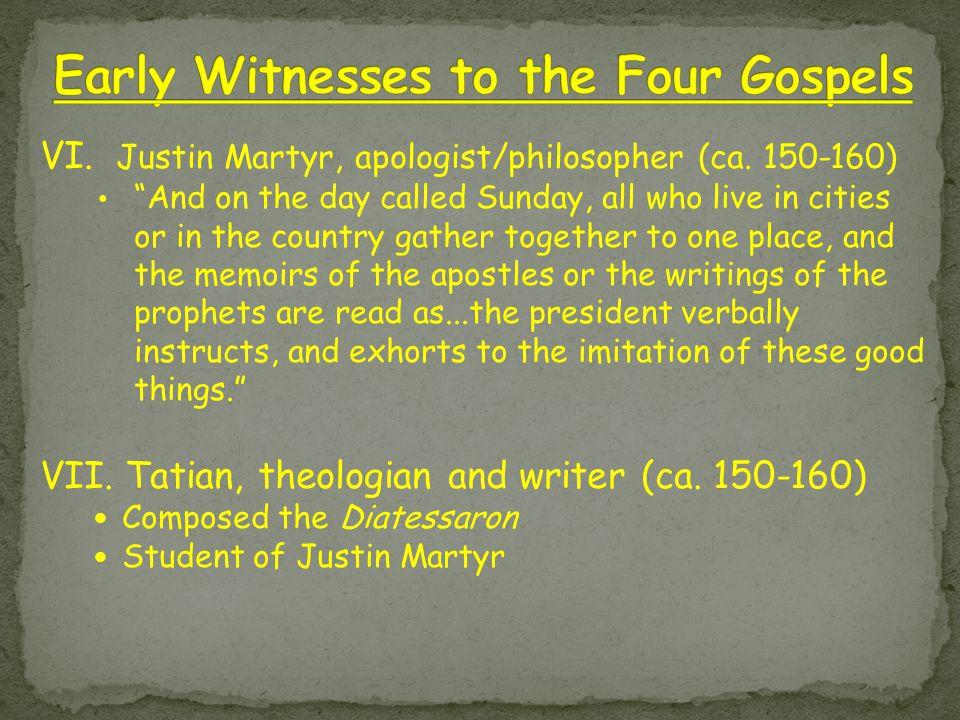 VI. Justin Martyr, apologist/philosopher (ca.