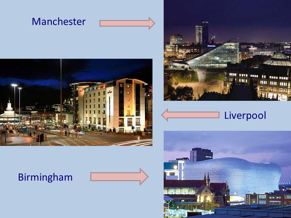 Manchester Liverpool Birmingham
