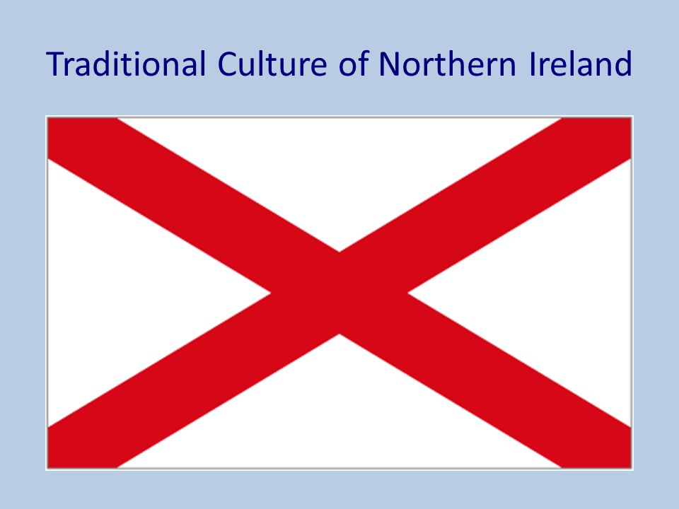 Traditional Culture of Northern Ireland
