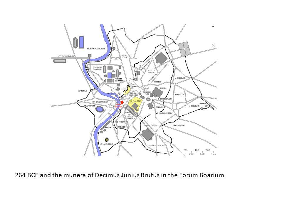 264 BCE and the munera of Decimus Junius Brutus in the Forum Boarium