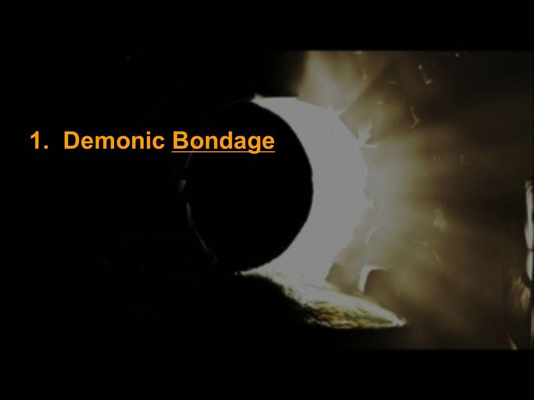 1. Demonic Bondage