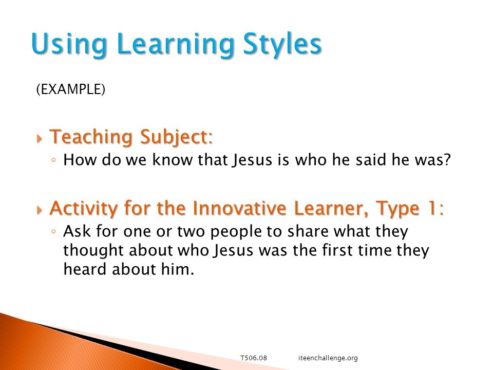 (EXAMPLE)  Teaching Subject: ◦ How do we know that Jesus is who he said he was.
