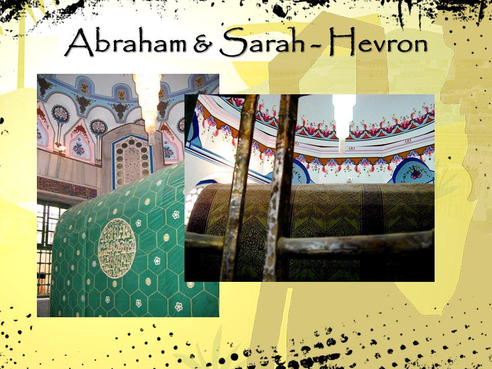 Abraham & Sarah - Hevron