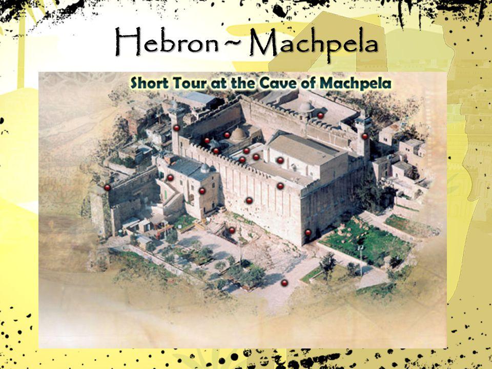 Hebron ~ Machpela