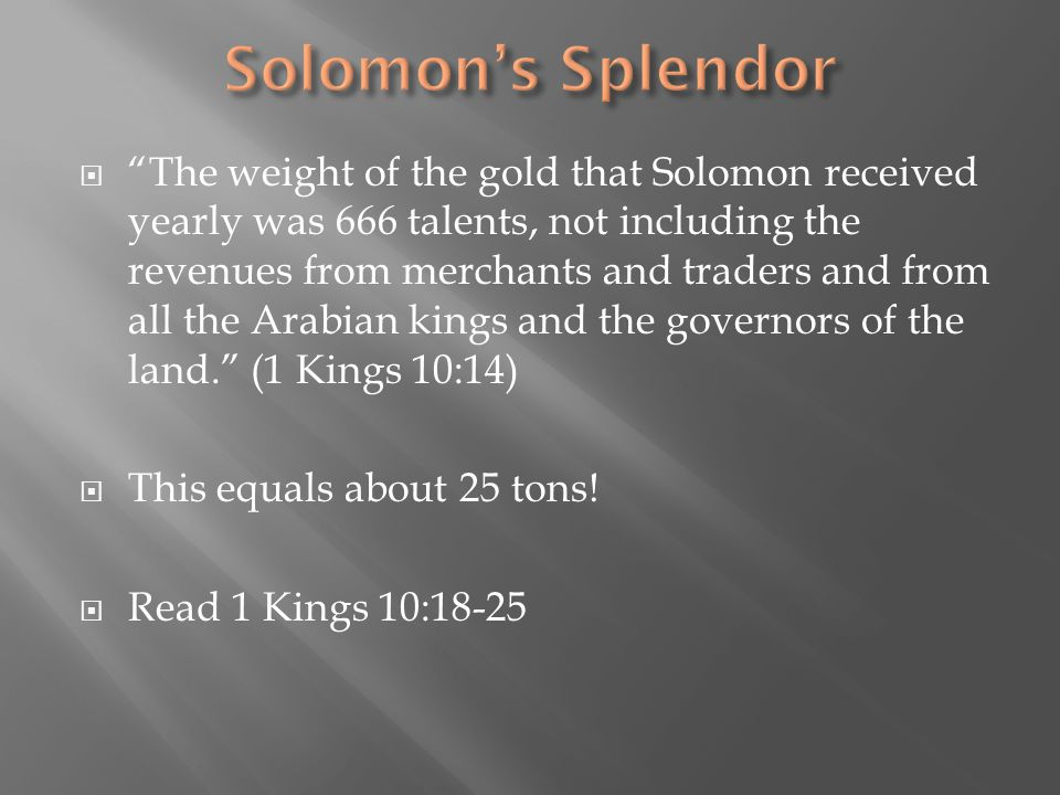  Was Solomon's great wealth a blessing or a curse?