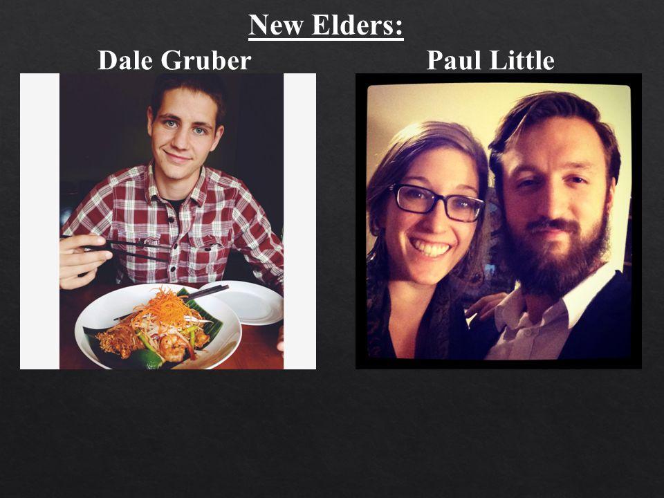 Dale GruberPaul Little New Elders: