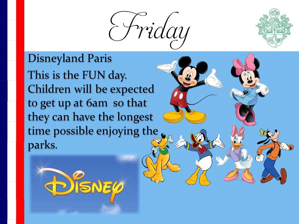 Disneyland Paris This is the FUN day.