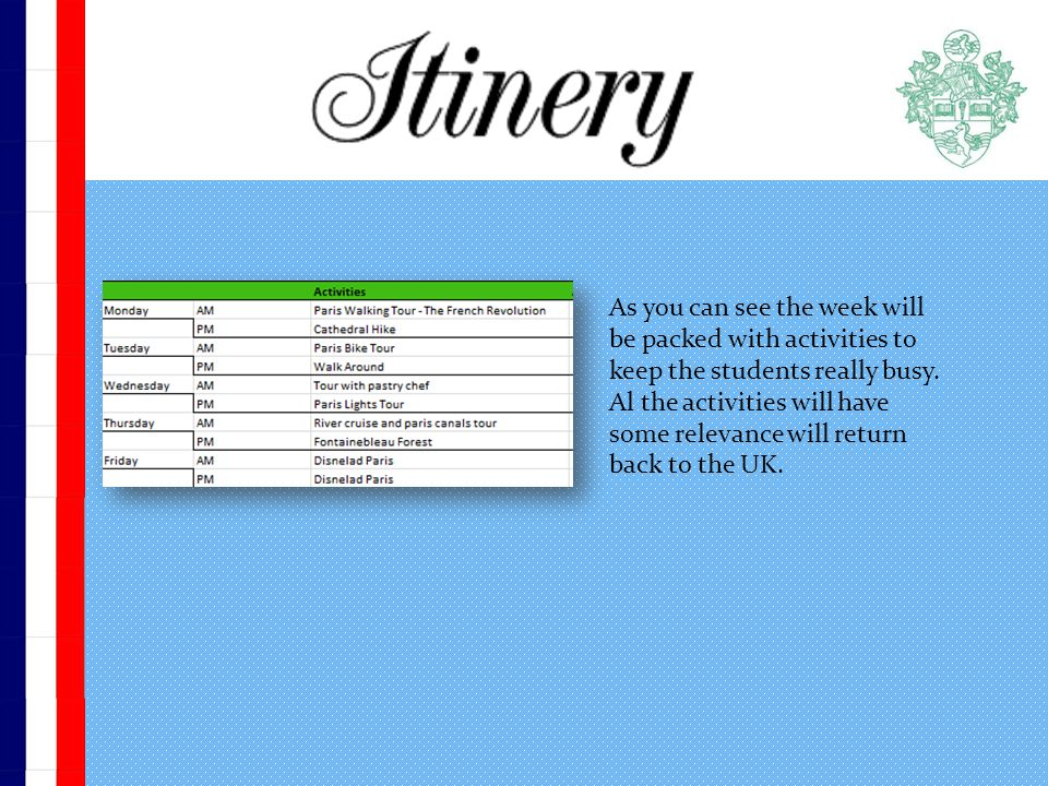 As you can see the week will be packed with activities to keep the students really busy.