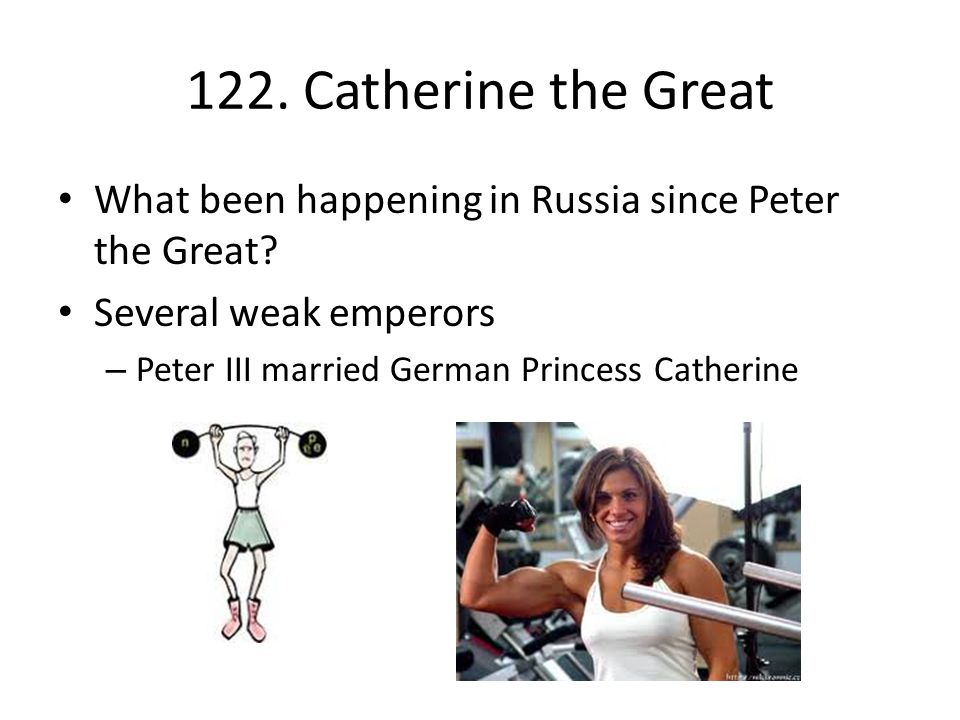 Objectives Understand Catherine's significance on Russian history.